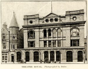 Facade of the Theatre Royal in the late 1880s
